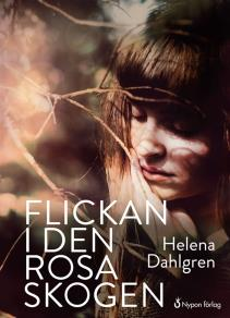 Cover for Flickan i den rosa skogen