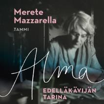 Cover for Alma - Edelläkävijän tarina