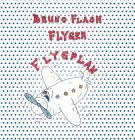 Cover for Bruno Flash Flyger flygplan