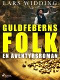 Omslagsbild för Guldfeberns folk: en äventyrsroman