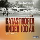 Cover for Katastrofer under 100 år, del 1