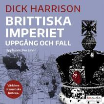 Cover for Brittiska imperiet. Uppgång och fall
