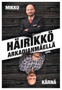 Cover for Häirikkö Arkadianmäellä