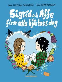 Cover for Sigrid och Affe firar alla hjärtans dag