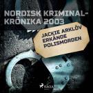 Omslagsbild för Jackie Arklöv erkände polismorden