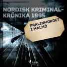 Omslagsbild för Pralinmordet i Malmö