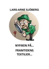 Cover for Nyfiken på framtidens textilier