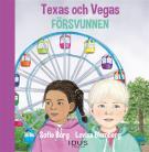 Cover for  Texas och Vegas : Försvunnen