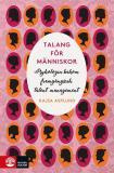 Cover for Talang för människor : Psykologin bakom framgångsrik talent management