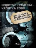 Omslagsbild för Brutalt rån i Grebbestad gav 41 års fängelse