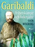 Omslagsbild för Garibaldi : frihetskämpe och folkhjälte