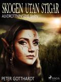 Cover for Alvdrottningens barn 2: Skogen utan stigar