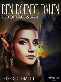 Cover for Alvdrottningens barn 6: Den döende dalen