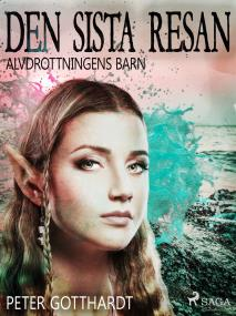 Cover for Alvdrottningens barn 8: Den sista resan