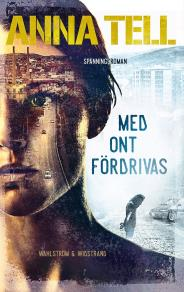 Cover for Med ont fördrivas