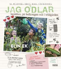 Cover for Jag odlar – inomhus, på balkongen och i trädgården