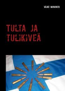 Omslagsbild för Tulta ja tulikiveä: Taunon tarina talvisodasta