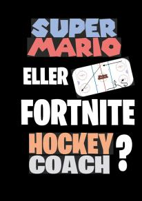 Cover for Super Mario eller Fortnite Hockeycoach?