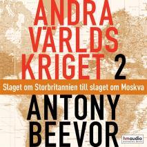 Cover for Andra världskriget, del 2. Slaget om Storbritannien till slaget om Moskva