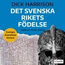 Bokomslag för Det svenska rikets födelse