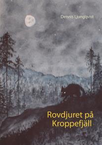 Cover for Rovdjuret på Kroppefjäll