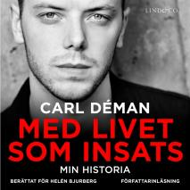 Cover for Med livet som insats: Min historia