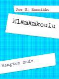 Cover for #Elämämkoulu: Hampton made