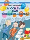 Omslagsbild för Liv och Emma: Liv och Emma har födelsedagskalas