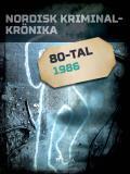 Omslagsbild för Nordisk kriminalkrönika 1986