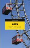 Omslagsbild för Wien. Freud, Hitler, konst, humor, kaféer, litteratur, film, musik, vin, sjukhus