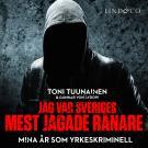 Cover for Jag var Sveriges mest jagade rånare - Mina år som yrkeskriminell