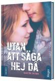 Cover for Utan att säga hej då