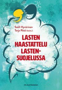 Cover for Lasten haastattelu lastensuojelussa