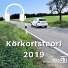 Bokomslag för Körkortsteori 2019: den senaste körkortsboken