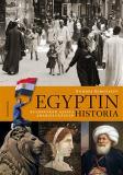 Bokomslag för Egyptin historia: Kleopatran ajasta arabikevääseen