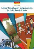 Cover for Liikuntataitojen oppiminen ja taitoharjoittelu