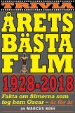Omslagsbild för Årets bästa film 1928–2018. Fakta om Oscarsvinnarna år för år