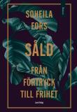 Cover for Såld : från förtryck till frihet