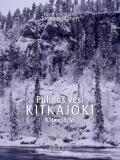 Cover for Puhdas vesi KITKAJOKI Kitkajärvi