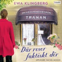 Cover for Där rosor faktiskt dör