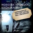 Omslagsbild för Kapningen av fartyget Arctic Sea i Östersjön