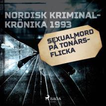Cover for Sexualmord på tonårsflicka