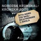 Bokomslag för Åtta mord vid skolskjutningen i Jokela