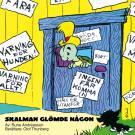 Cover for Skalman glömde någon