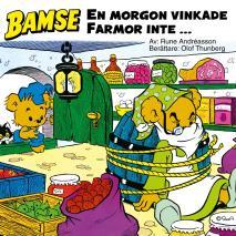 Cover for En morgon vinkade Farmor inte...