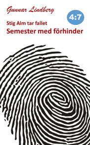 Cover for Stig Alm tar fallet - Semester med förhinder