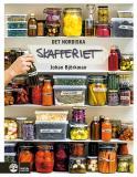 Cover for Det nordiska skafferiet : torkning, mjölksyrning, fermentering, inläggningar, olja, vinäger & salt