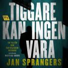 Cover for Tiggare kan ingen vara