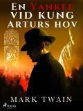 Omslagsbild för En Yankee vid kung Arturs hov
