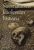 Bokomslag för Suomalaisen kuoleman historia